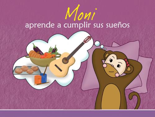 Imagen Cuento Moni aprende a cumplir sus sueños